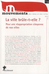 Vincent Bourdeau - Mouvements N° 74, été 2013 : La ville brûle-t-elle ? - Pour une réappropriation citoyenne de nos villes.