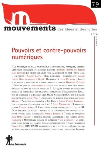 Vincent Bourdeau et Simon Cottin-Marx - Mouvements N° 79 Automne 2014 : (Contre-)pouvoirs du numérique.