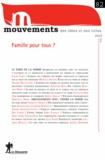 Catherine Achin et Armelle Andro - Mouvements N° 82, Eté 2015 : Famille pour tous ?.