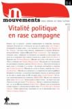 Vincent Bourdeau et Simon Cottin-Marx - Mouvements N° 84, Hiver 2015 : Vitalité politique en rase campagne.