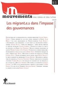 Jocelyne Streiff-Fenart et Alain Morice - Mouvements N° 93, printemps 201 : Les migrant.e.s dans l'impasse des gouvernaces.