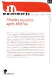 Catherine Achin et Viviane Albenga - Mouvements N° 99, automne 2019 : Révoltes sexuelles après #MeToo.