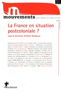 Esther Benbassa - Mouvements Septembre 2011 : La France en situation postcoloniale ?.