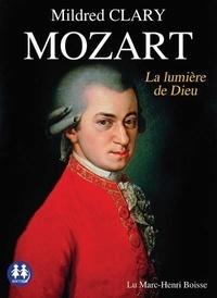 Mildred Clary - Mozart - La lumière de Dieu. 1 CD audio MP3