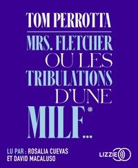 Tom Perrotta - Mrs Fletcher ou les tribulations d'une MILF. 1 CD audio MP3