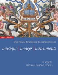 Florence Gétreau - Musique, images, instruments N° 14 : Le serpent : itinéraires passés et présents.