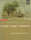 Florence Gétreau - Musique, images, instruments N° 16 : Itinérances musicales romantiques.