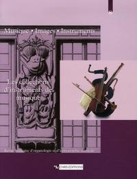 Eszter Fontana et Florence Gétreau - Musique, images, instruments N° 8 : Les collections d'instruments de musique - 1re partie.