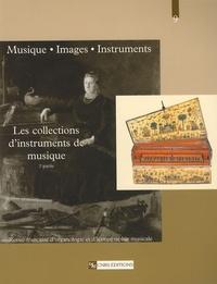 Florence Gétreau et Beryl Kenyon de Pascual - Musique, images, instruments N° 9 : Les collections d'instruments de musique - 2e partie.