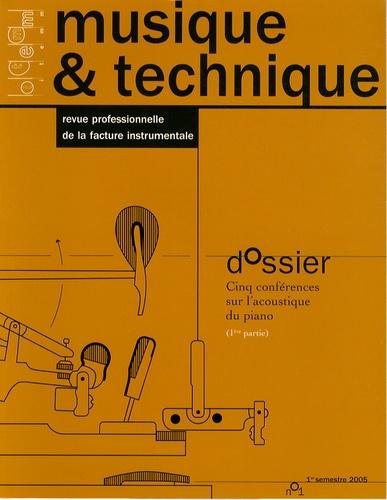 Vincent Niqueux et Vincent Doutaut - Musique & technique N° 1/2005 : Cinq conférences sur l'acoustique du piano (1re partie).