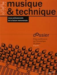 Vincent Doutaut et Jean-François Petiot - Musique & technique N° 2/2007 : Cinq conférences sur l'acoustique du piano (2e partie).