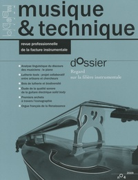 Vincent Doutaut - Musique & technique N° 4 : Regard sur la filière instrumentale.