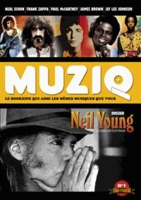 Frédéric Goaty et Christophe Geudin - Muziq N° 1 : Neil Young, le cavalier électrique.