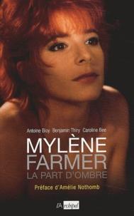 Antoine Bioy et Benjamin Thiry - Mylène Farmer - La part d'ombre.