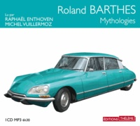 Roland Barthes - Mythologies. 1 CD audio MP3