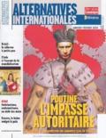Patrick Piro et Jean-Arnault Dérens - Alternatives internationales N° 12 Janvier-Févrie : Poutine l'impasse autoritaire - Pourquoi le despotisme ne sauvera pas la Russie.