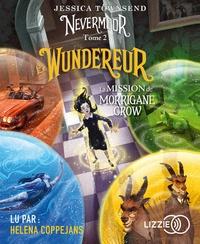 Jessica Townsend - Nevermoor Tome 2 : La mission de Morrigane Crow. 1 CD audio MP3