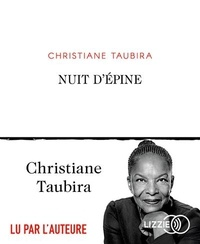 Christiane Taubira - Nuit d'épines. 1 CD audio