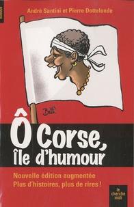 André Santini et Pierre Dottelonde - O corse, île d'humour.