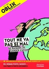 Laurent Jeanneau - Oblik N° 3/2019 : Tout ne va pas si mal - 50 raisons de garder espoir.