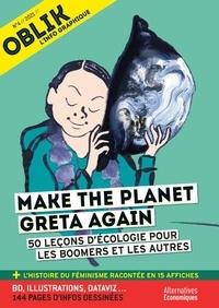Laurent Jeanneau et Yann Mens - Oblik N° 4/2021 : Make the planet Greta again - 50 leçons d'écologie pour les boomers et les autres.