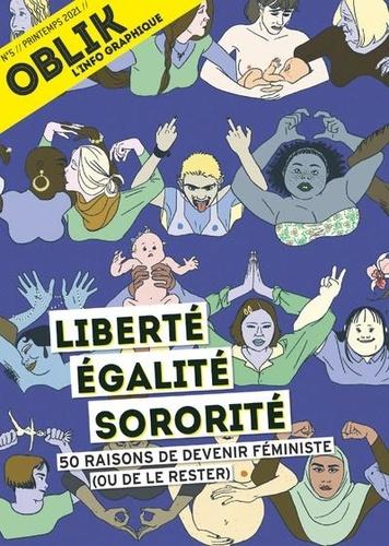 Laurent Jeanneau - Oblik N° 5/Printemps 2021 : Liberté égalité sororité - 50 raisons de devenir féministe (ou de le rester).