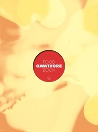 Luc Dubanchet - Omnivore Food Book N° 13 : .