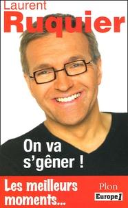 Laurent Ruquier - On va s'gêner ! - Les meilleurs moments de l'émission.