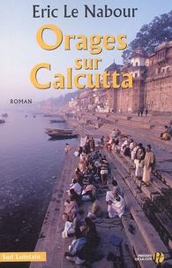 Eric Le Nabour - Orages sur Calcutta.