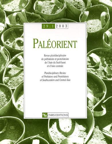 C Beauval - Paléorient N° 29/1, 2003 : .