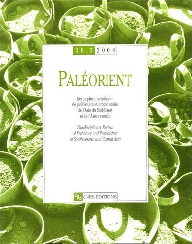 Ludovic Slimak et  Collectif - Paléorient N° 30-2/2004 : .