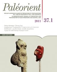 Eric Coqueugniot et Olivier Aurenche - Paléorient N° 37-1/2011 : Néolithisations : nouvelles données, nouvelles interprétations - A propos du modèle théorique de Jacques Cauvin.