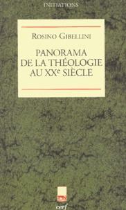 Rosino Gibellini - Panorama de la théologie au XXe siècle.