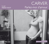 Raymond Carver - Parlez-moi d'amour. 1 CD audio MP3