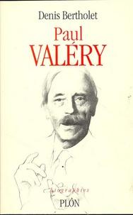 Denis Bertholet - Paul Valéry - 1871-1945.