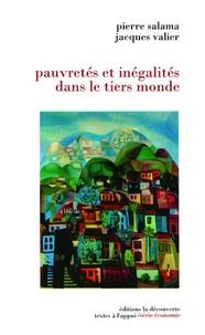 Pierre Salama et Jacques Valier - Pauvretés et inégalités dans le tiers monde.
