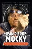 Jean-Pierre Mocky - Pensées, répliques et anecdotes.