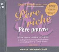 Robert Kiyosaki - Père riche, père pauvre - 2 CD audio.