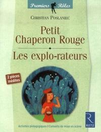 Christian Poslianec et Laurent Isher - Petit Chaperon Rouge / Les explo-rateurs.