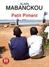 Alain Mabanckou - Petit piment. 1 CD audio MP3