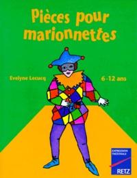 Evelyne Lecucq - Pièces pour marionnettes.