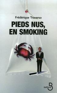 Frédérique Traverso - Pieds nus, en smoking.