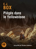 C-J Box - Piégés dans le Yellowstone. 2 CD audio MP3