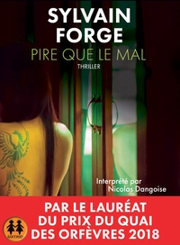 Sylvain Forge - Pire que le mal. 1 CD audio MP3