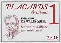 Emmanuel de Waresquiel - Placards & Libelles N° 1, 7 octobre 2021 : .