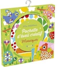 Isabelle Jacqué - Pochette d'éveil créatif mosaïques - 6 cartes à compléter et à décorer, 260 mosaïques en mousse.