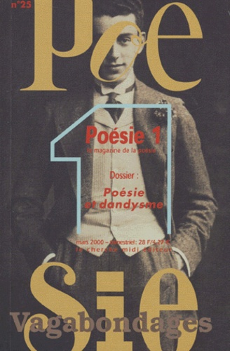 Jean Orizet - Poésie 1/Vagabondages N° 25, Mars 2001 : Poésie et dandysme.