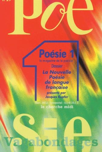 Jean Orizet - Poésie 1/Vagabondages N° 29, Mars 2002 : La nouvelle poésie de langue française.