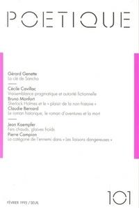 Gérard Genette et Cécile Cavillac - Poétique N° 101 / 1995-2 : .