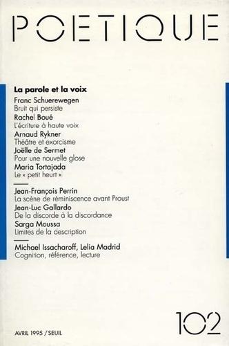 Seuil - Poétique N° 102 : La parole et la voix.